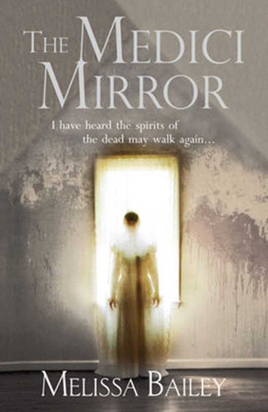 The Medici Mirror Melissa Bailey