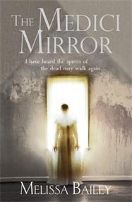 Melissa has had her first novel, The Medici Mirror, published
